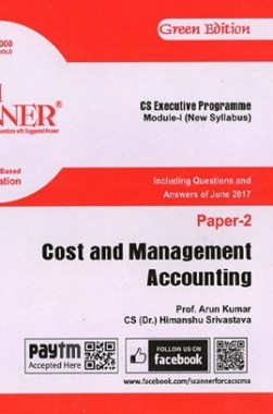 Shuchita Prakashan Solved Scanner CS Executive Programme Module-I Cost And Management Accounting Paper-2 (New Syllabus) For Dec 2017 Exam