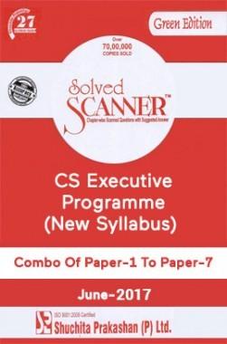 Shuchita Prakashan Solved Scanner CS Executive Programme (New Syllabus) Combo Of Paper-1 To Paper-7 For Dec-2017