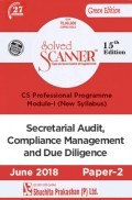 Shuchita Prakashan Solved Scanner CS Professional Programme Module-I Secretarial Audit, Compliance Management & Due Diligence Paper-2 (New Syllabus) For June 2018 Exam