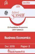 Shuchita Prakashan Model Solved Scanner CS Foundation Programme Business Economics Paper-3 ( 2017 Syllabus ) For Dec 2018 Exam