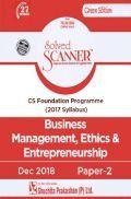 Shuchita Prakashan Model Solved Scanner CS Foundation Programme Business Management, Ethics And Entrepreneurship Paper-2 ( 2017 Syllabus ) For Dec 2018 Exam