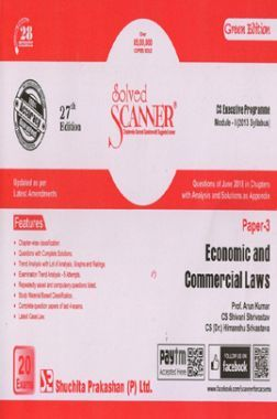 Shuchita Prakashan Solved Scanner CS Executive Programme Module-I Economic And Commercial Laws Paper-3 (2013 Syllabus) For Dec 2018 Exam