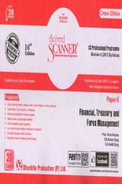 Shuchita Prakashan Model Solved Scanner CS Professional Programme Module-II Financial, Treasury And Forex Management Paper-5 ( 2013 Syllabus ) For Dec 2018 Exam