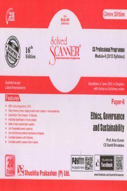 Shuchita Prakashan Model Solved Scanner CS Professional Programme Module-II Ethics, Governance And Sustainability Paper-6 ( 2013 Syllabus ) For Dec 2018 Exam