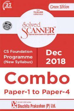 Shuchita Prakashan Model Solved Scanner CS Foundation Programme (New Syllabus) Combo Of Paper-1 To Paper-4 (Dec-2018)