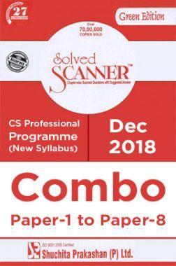 Shuchita Prakashan Solved Scanner CS Professional Programme (New Syllabus) Combo Of Paper-1 To Paper-8 (Dec-2018)