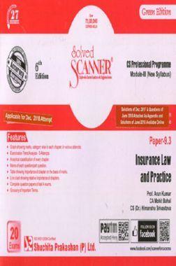 Shuchita Prakashan Solved Scanner CS Professional Programme Module - III Insurance Law And Practice Paper 9.3 (New Syllabus ) For Dec 2018 Exam