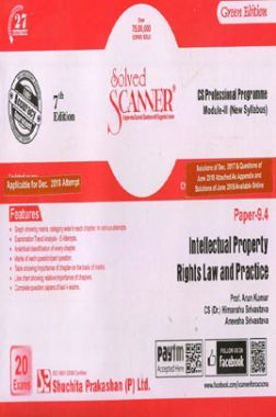 Shuchita Prakashan Solved Scanner CS Professional Programme Module - III Intellectual Property Rights Law And Practice Paper 9.4 (New Syllabus ) For Dec 2018 Exam