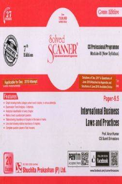Shuchita Prakashan Solved Scanner CS Professional Programme Module - III International Business Laws And Practices Paper 9.5 (New Syllabus ) For Dec 2018 Exam