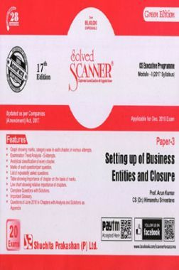 Shuchita Prakashan Solved Scanner CS Executive Programme Module-I Setting Up Of Business Entities And Closure Paper-3 (2017 Syllabus) For Dec 2018 Exam