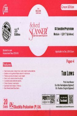 Shuchita Prakashan Solved Scanner CS Executive Programme Module-I Tax Laws Paper-4 (2017 Syllabus) For Dec 2018 Exam