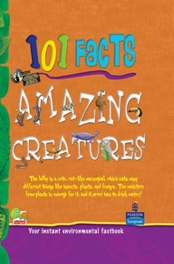 101 Facts : Amazing Creatures