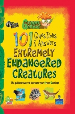 Green Genius's 101 Questions and Answers : Extremely Endangered Creatures