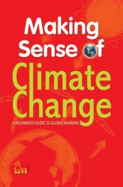 Making Sense of Climate Change: A Beginner's guide to global warming