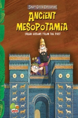 Smart Green Civilizations : Ancient Mesopotamia