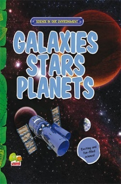 Science in our Environment : Galaxies, Stars, Planets