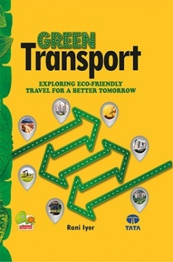 Green Transport: Exploring Eco-Friendly Travel for a Better Tomorrow