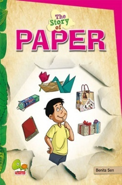The Story of Paper (Save paper, save trees. Think smart, reuse it!)