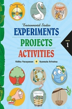 Environmental Studies : Experiments, Projects, Activities : Book 1