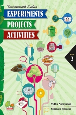 Environmental Studies : Experiments, Projects, Activities : Book 2
