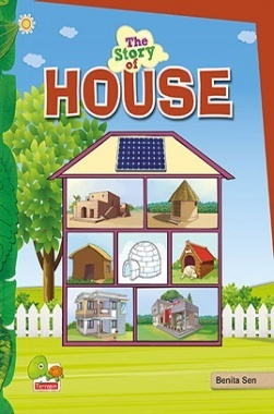The Story of House (Save energy, save the environment! Make your home energy efficient)