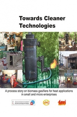 Towards Cleaner Technologies : A Process Story On Biomass Gasifiers For Heat Applications In Small And Micro Enterprises