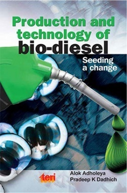 Production and Technology of Bio-diesel : Seeding A Change