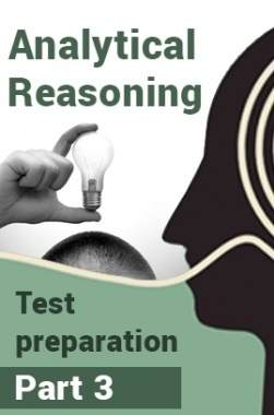 Analytical Reasoning Test Preparation : Part 3