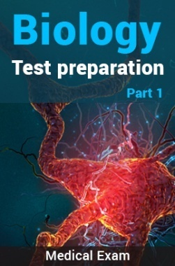 Biology Test Preparation (Medical) : Part 1
