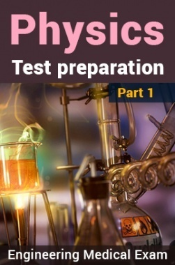 Physics Test Preparation (Engg & Medical) : Part 1