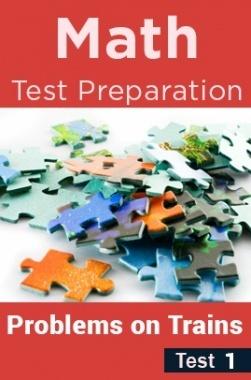 Math Test Preparation Problems On Trains Part 1