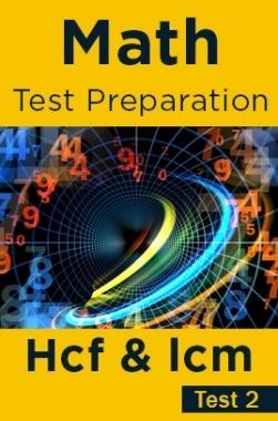 Math Test Preparation Problems on H.C.M & L.C.M Part 2