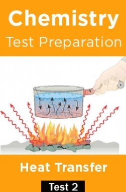 Chemistry Test Preparations On heat Transfer Part 2