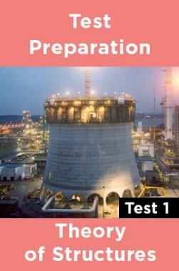 Physics Test Preparations On Theory of structures Part 1