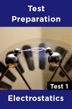 Physics Test Preparations On Electrostatics Part 1
