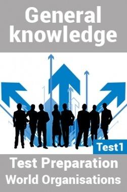 General Knowledge Test Preparations On World Organisation Part 1