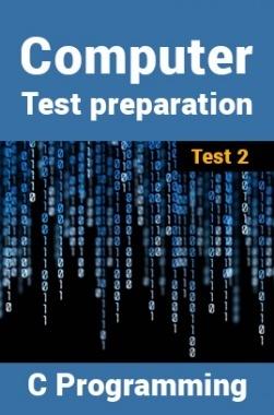 Computer Science Engineering Test Preparations On C Programming Part 2