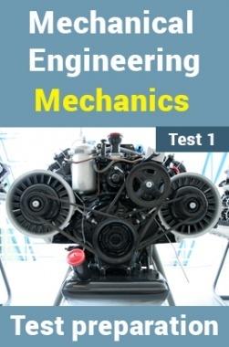 Mechanical Engineering Test Preparations On Engineering Mechanics Part 1