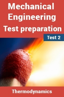Mechanical Engineering Test Preparations On Thermodynamics Part 1