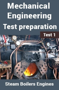 Mechanical Engineering Test Preparations On Steam Boilers and Engines Part 1