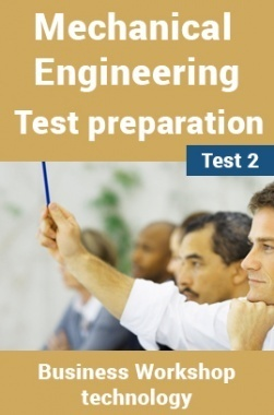 Mechanical Engineering Test Preparations On Workshop Technology Part 1