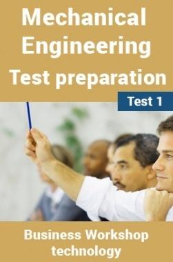 Mechanical Engineering Test Preparations On Workshop Technology Part 2