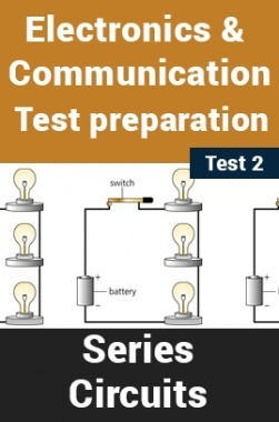 Electrical And Electronics Test Preparations On Series Circuits Part 2
