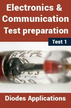 Electronics And Communication Test Preparations On Diodes and Applications Part 1