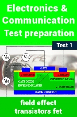 Electronics And Communication Test Preparations On Field Effect Transistors (FET) Part 1
