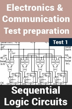 Electronics And Communication Test Preparations On Sequential Logic Circuits Part 1