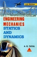 Engineering Mechanics Statics and Dynamics By A K Tayal