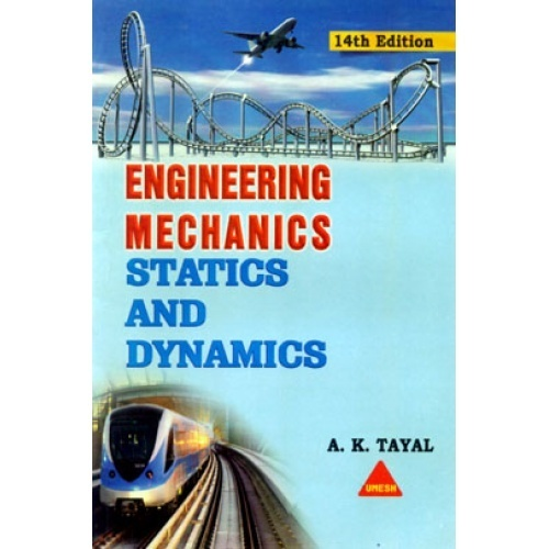 Engineering mechanics statics and dynamics by a k tayal pdf engineering mechanics statics and dynamics by a k tayal fandeluxe Choice Image