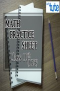 Math Practice Sheet For Class X ( CBSE )