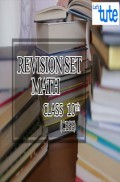 Revision Set Math For Class X ( CBSE )